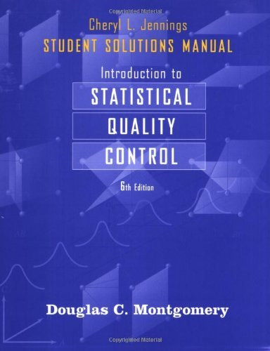 Student Solutions Manual To Accompany Introduction To Statistical Quality