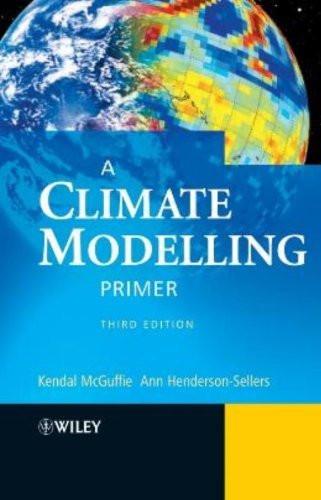 Climate Modelling Primer
