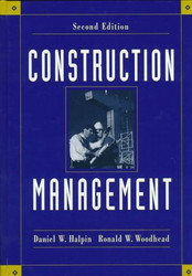Construction Management by Daniel Halpin