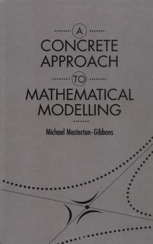 Concrete Approach To Mathematical Modelling