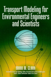 Transport Modeling For Environmental Engineers And Scientists
