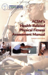 Acsm's Physical Fitness Assessment Manual -  ACSM