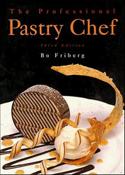 Professional Pastry Chef by Bo Friberg