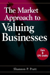 Market Approach To Valuing Businesses