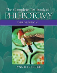 Complete Textbook Of Phlebotomy