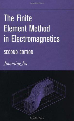 Finite Element Method In Electromagnetics