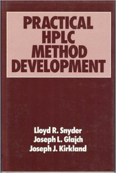 Practical Hplc Method Development by Lloyd Snyder