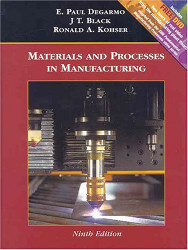 Materials and Processes In Manufacturing  by J T Black