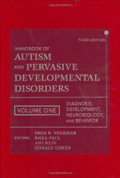 Handbook Of Autism And Pervasive Developmental Disorders Diagnosis Development