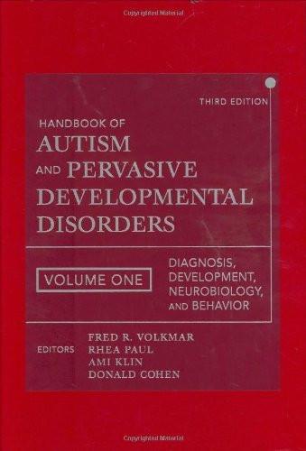 Handbook Of Autism And Pervasive Developmental Disorders Diagnosis Development