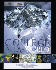 Wiley/National Geographic College Atlas Of The World by De Blij Harm
