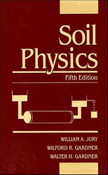 Soil Physics by William Jury