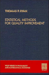 Statistical Methods For Quality Improvement by Thomas Ryan