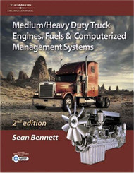 Medium Heavy Duty Truck Engines Fuel & Computerized Management Systems by Sean Bennett