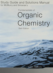 Study Guide/Solutions Manual For Mcmurry/Simanek's Fundamentals Of Organic