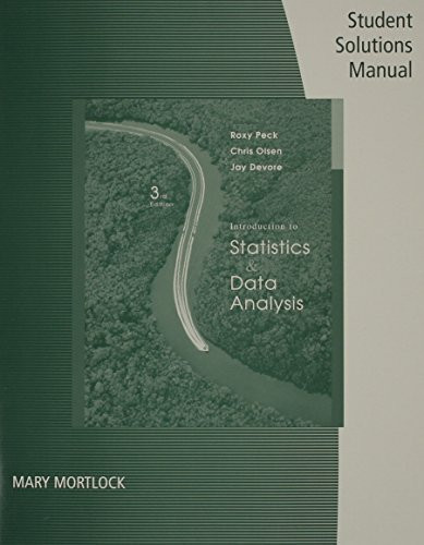 Student Solutions Manual For Peck/Olsen/Devore's Introduction To Statistics And Data Analysis