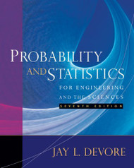 Probability And Statistics For Engineering And The Sciences  by Jay Devore