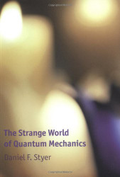 Strange World Of Quantum Mechanics