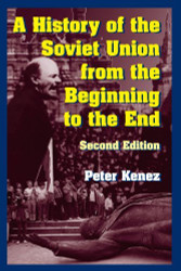 History Of The Soviet Union From The Beginning To The End