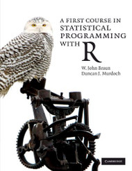 First Course In Statistical Programming With R