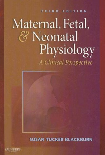 Maternal Fetal And Neonatal Physiology