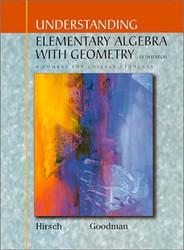 Understanding Elementary Algebra With Geometry - Lewis Hirsch