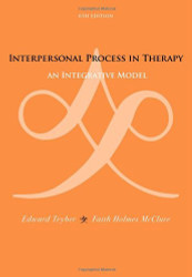Interpersonal Process In Therapy - Edward Teyber