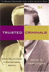 Trusted Criminals