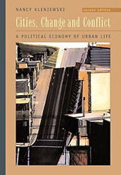 Cities Change and Conflict by Nancy Kleniewski