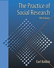 The Practice Of Social Research by Earl Babbie