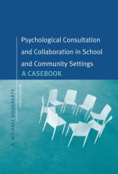 Casebook Of Psychological Consultation & Collaboration In School