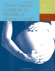 Clinical Guidelines For Midwifery And Women's Health