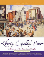 Liberty Equality Power Volume 2 by John Murrin