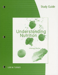Study Guide For Whitney/Rolfes' Understanding Nutrition