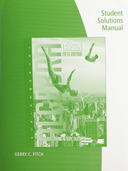 Student Solutions Manual For Larson's Larson/Hostetler's Intermediate Algebra