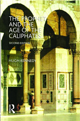 Prophet And The Age Of The Caliphates