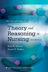 Introduction To Theory And Reasoning In Nursing