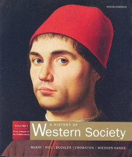 History Of Western Society   From Antiquity to the Enlightment (Vol 1) by John McKay