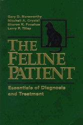 The Feline Patient by Gary Norsworthy