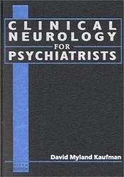 Kaufman's Clinical Neurology For Psychiatrists - David Kaufman