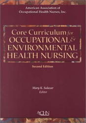 Core Curriculum For Occupational Environmental Health Nursing