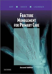 Fracture Management for Primary Care and Emergency Medicine by Patrice Eiff