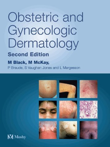 Obstetric And Gynecologic Dermatology