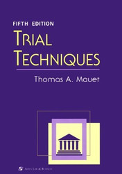 Trial Techniques and Trials  by Thomas Mauet