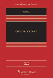 Civil Procedure by Stephen Yeazell