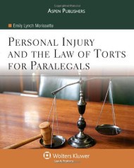 Personal Injury and The Law Of Torts For Paralegals by Emily Morissette