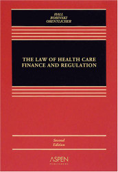 Law Of Health Care Finance And Regulation