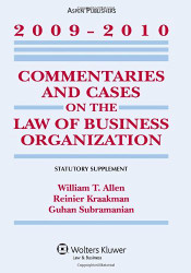 Commentaries and Cases On The Law Of Business Organization by William Allen
