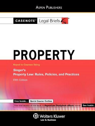 Casenote Legal Briefs Property