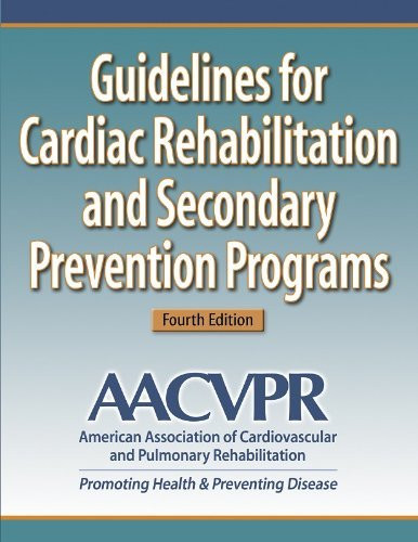 Guidelines For Cardiac Rehabilitation And Secondary Prevention Programs-
